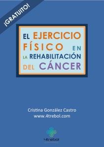 EJERCICIO FISICO EN LA REHABILITACION DEL CANCER
